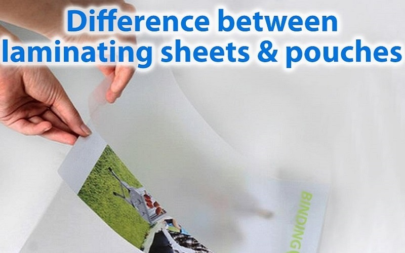 differences between laminating sheets and pouches